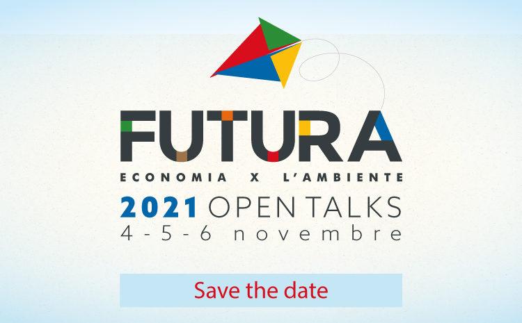 Il 4-5-6 Novembre è in programma  FUTURA – 2021 – OPEN TALKS.